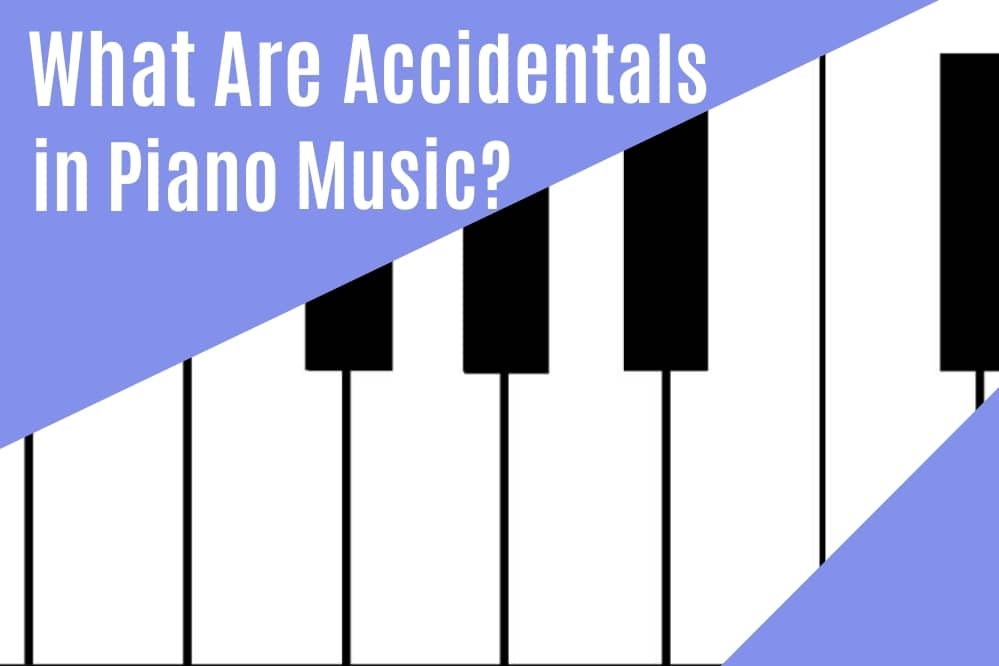 What are Accidentals in Piano Music?
