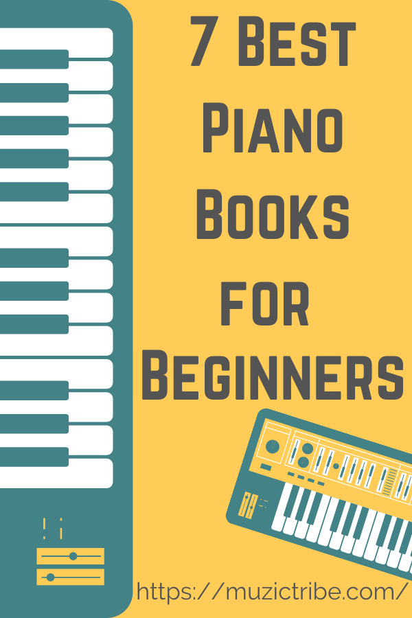 7 Best Piano Books for Beginners