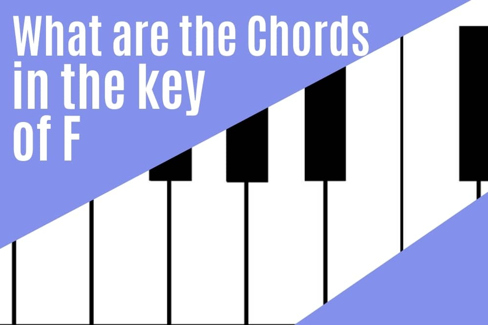 What are the chords in key of F?